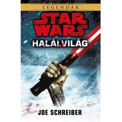 Joe Schreiber: Star Wars legendák: Halálvilág