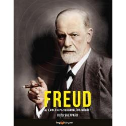 Ruth Sheppard: Freud - Az ember a pszichoanalízis mögött
