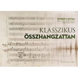 Beischer-Matyó Tamás - Győrffy István - Keresztes Nóra: Klasszikus összhangzattan