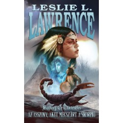 Leslie L. Lawrence: Az asszony, akit megszúrt a skorpió - Báthory Orsi történetei