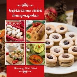 Hémangi Dévi Dászi: Vegetáriánus ételek ünnepnapokra