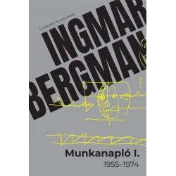 Ingmar Bergman: Munkanapló I. - 1955-1974