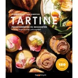 Elisabeth Prueitt - Chad Robertson: Tartine - Péksütemények és desszertek a világ leghíresebb pékségéből