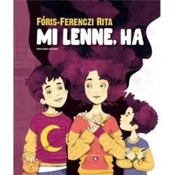 Fóris-Ferenczi Rita: Mi lenne, ha