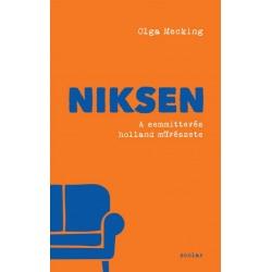 Olga Mecking: Niksen - A semmittevés holland művészete