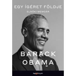 Barack Obama: Egy ígéret földje - Elnöki memoár I.