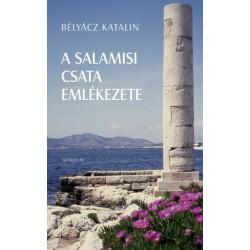 Bélyácz Katalin: A salamisi csata emlékezete