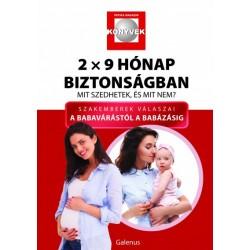 Dr. Budai Lívia - Dr. Budai Marianna - Csetneki Julianna - Dr. Lelovics Zsuzsanna Phd: 2x9 hónap biztonságban - Mit szedhetek...