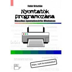 Fehér Krisztián: Nyomtatók programozása