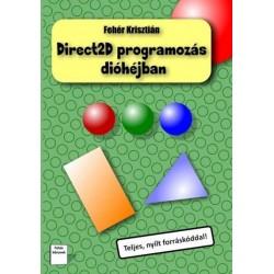 Fehér Krisztián: Direct2D programozás dióhéjban