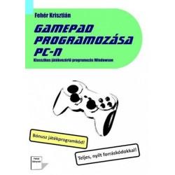 Fehér Krisztián: Gamepad programozása PC-n