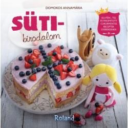 Domokos Annamária: Sütibirodalom - Glutén-, tej- és finomított cukormentes receptek gyerekeknek