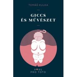 Tomás Kulka: Giccs és művészet