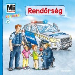 Benjamin Schreuder: Rendőrség - Mi Micsoda Ovisoknak