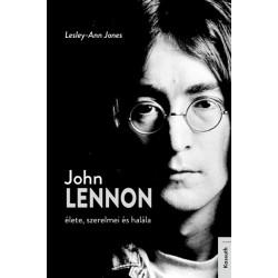 Lesley-Ann Jones: John Lennon élete, szerelmei és halála