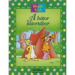 Micimackó - A bátor sátortábor - Micimackó Könyvklub