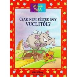 Micimackó - Csak nem féltek egy Vuclitól?