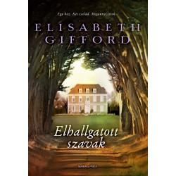 Elisabeth Gifford: Elhallgatott szavak