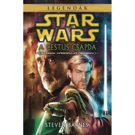 Steven Barnes: Star Wars legendák - A Cestus csapda - Klónok háborúja