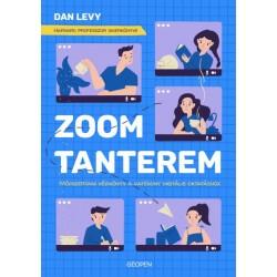 Dan Levy: Zoom-tanterem - Módszertani kézikönyv a hatékony digitális oktatáshoz