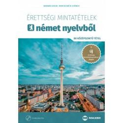 Barabás Szilvia: Érettségi mintatételek német nyelvből (80 középszintű tétel) - CD-melléklettel - A 2017-től érvényes érettsé...