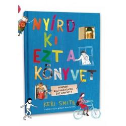 Keri Smith: Nyírd ki ezt a könyvet