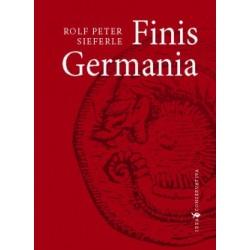Rolf Peter Sieferle: Finis Germania