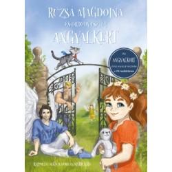 Ordódy Eszter - Rúzsa Magdolna: Angyalkert - CD-melléklettel