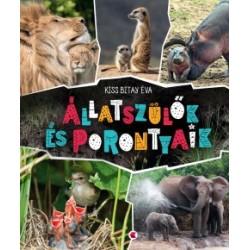 Kiss Bitay Éva: Állatszülők és porontyaik