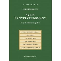 Sebestyén Géza: Nyelv és nyelvtudomány - A nyelvelmélet alapelvei