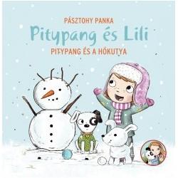 Pásztohy Panka: Pitypang és a hókutya - Pitypang és Lili