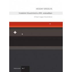 Hessky Orsolya: Irodalmi illusztráció a XIX. században - A Faust magyar illusztrátorai