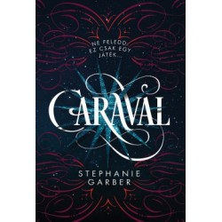 Stephanie Garber: Caraval