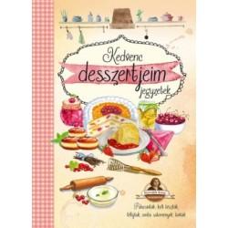 Kedvenc desszertjeim - Horváth Ilona receptekkel