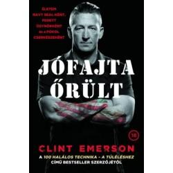 Clint Emerson: Jófajta őrült