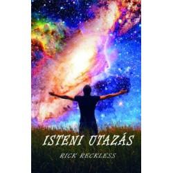 Rick Reckless: Isteni utazás