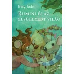 Berg Judit: Rumini és az elsüllyedt világ