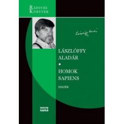 Lászlóffy Aladár: Homok Sapiens - Kötetben először közreadott esszék