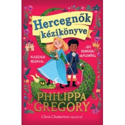 Philippa Gregory: Hercegnők kézikönyve