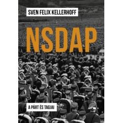 Sven Felix Kellerhoff: NSDAP - A párt és tagjai