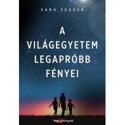 Sara Seager: A világegyetem legapróbb fényei - Életem a Földön kívül - és a Földön