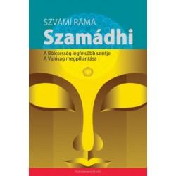 Szvámi Ráma: Szamádhi - A bölcsesség legfelsőbb szintje, A valóság megpillantása