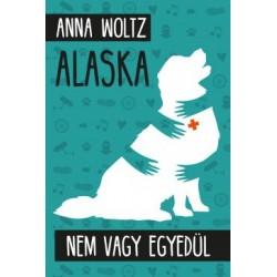 Anna Woltz: Alaska - Nem vagy egyedül