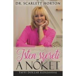 Dr. Scarlett Horton: Isten szereti a nőket