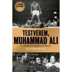 Rahaman Ali: Testvérem, Muhammad Ali
