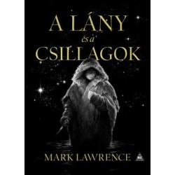 Mark Lawrence: A lány és a csillagok