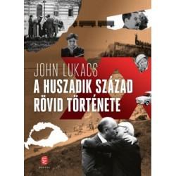 John Lukacs: A huszadik század rövid története