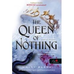 Holly Black: The Queen of Nothing - A semmi királynője - A levegő népe 3.