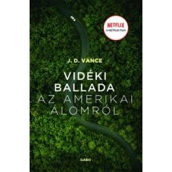J. D. Vance: Vidéki ballada az Amerikai Álomról