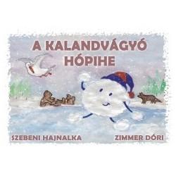 Szebeni Hajnalka - Zimmer Dóri: A kalandvágyó hópihe